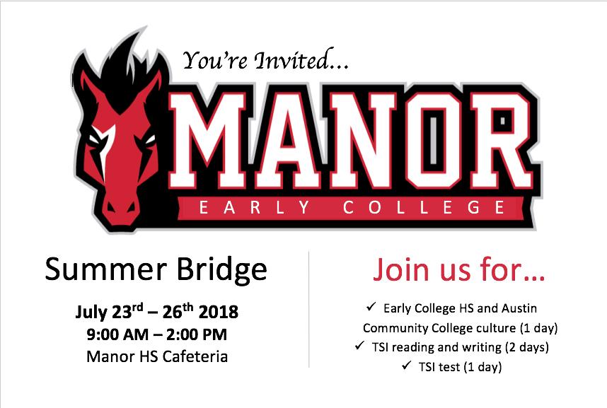summer bridge program July 23-26. Call 512-278-4000 for more information