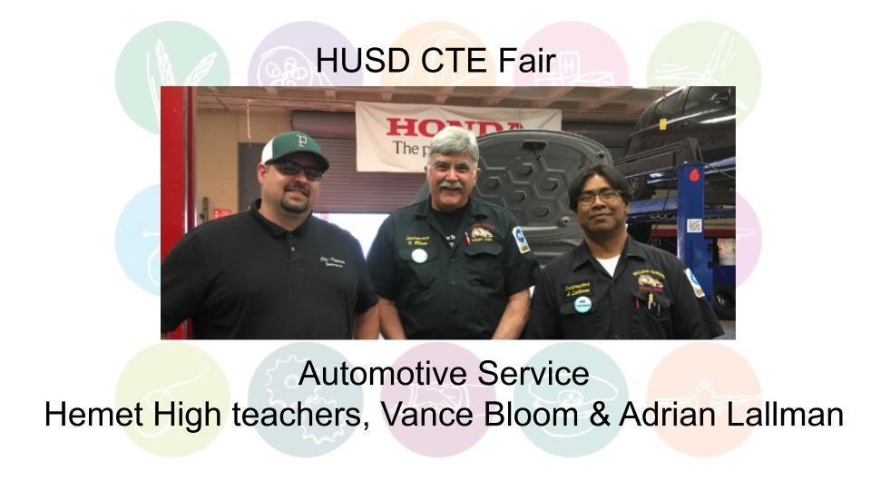 Automotive Service Hemet High teachers, Vance Bloom & Adrian Lallman