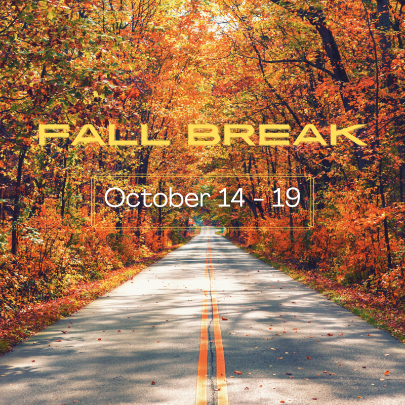 Fall Break October 14-19