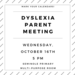 Dyslexia Parent Meeting Info