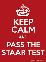 Keep Calm and Pass the STAAR Test