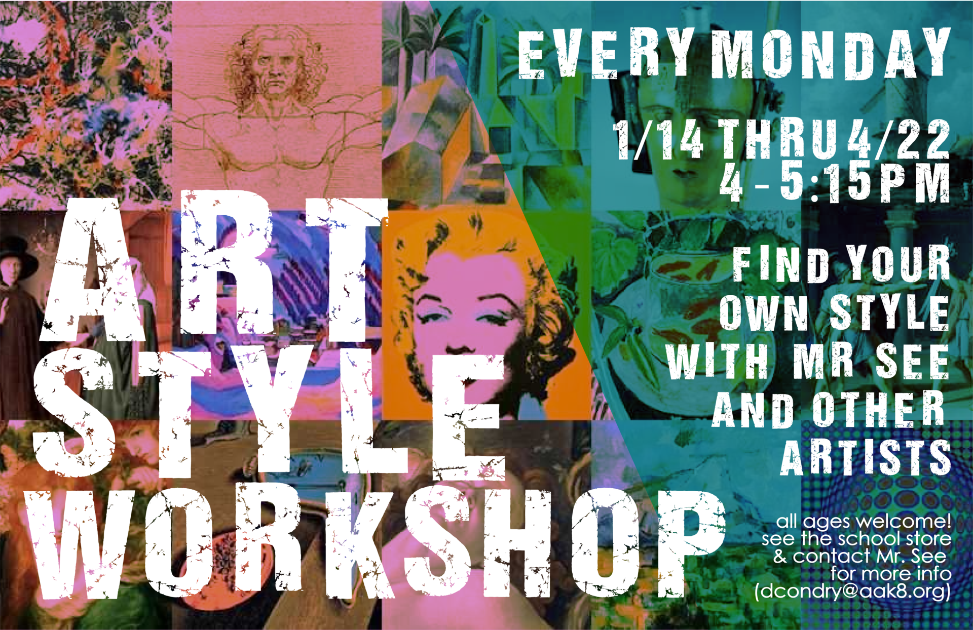 A flier showing diverse art styles advertising Mr. See's new art-style-workshop after school club.  Every Monday, 1/14 through 4/22, 4-5:15pm.  All ages welcome.  More info on school store.