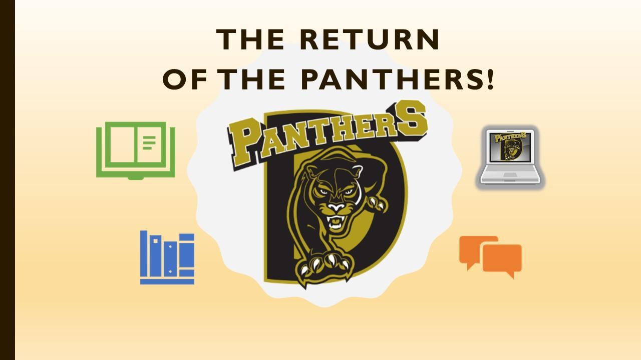 The Return of the Panthers!