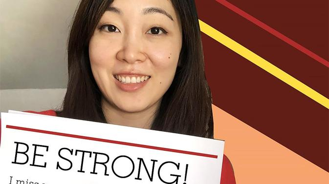 Ms. Kim says Be Strong!