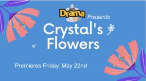 Crystal's Flowers