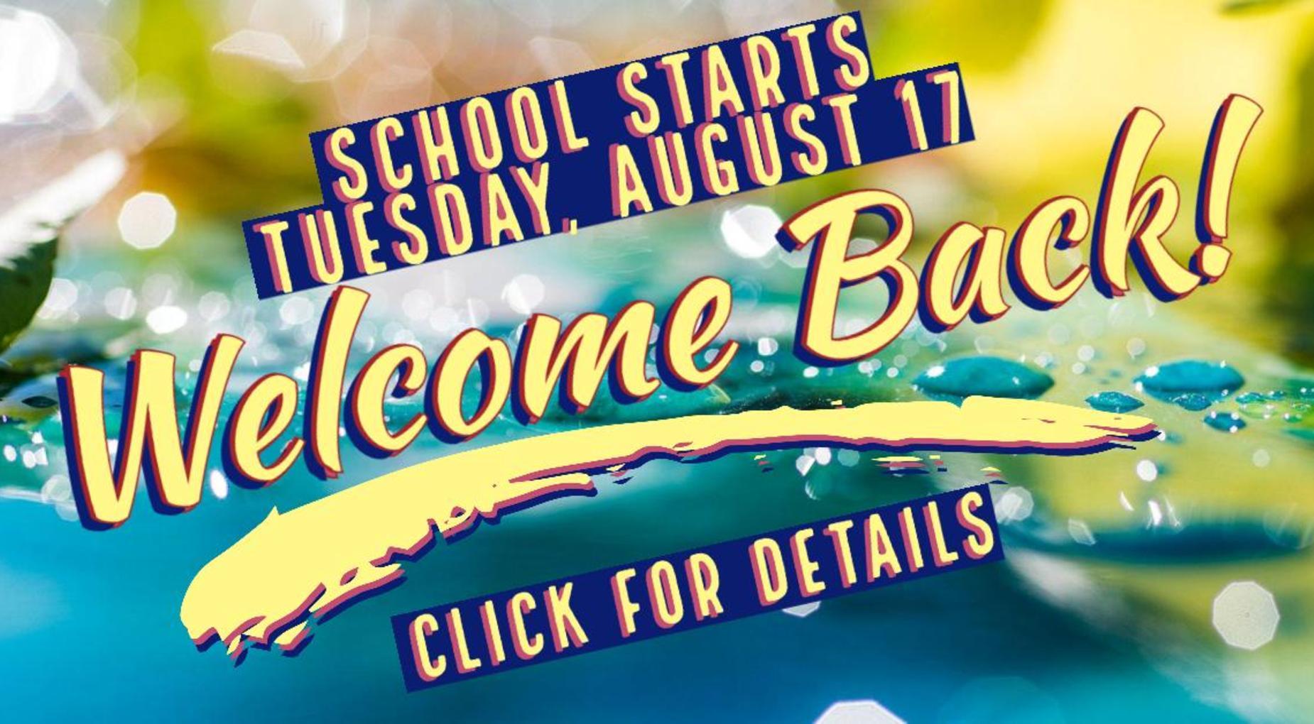 School Begins 8-17-21