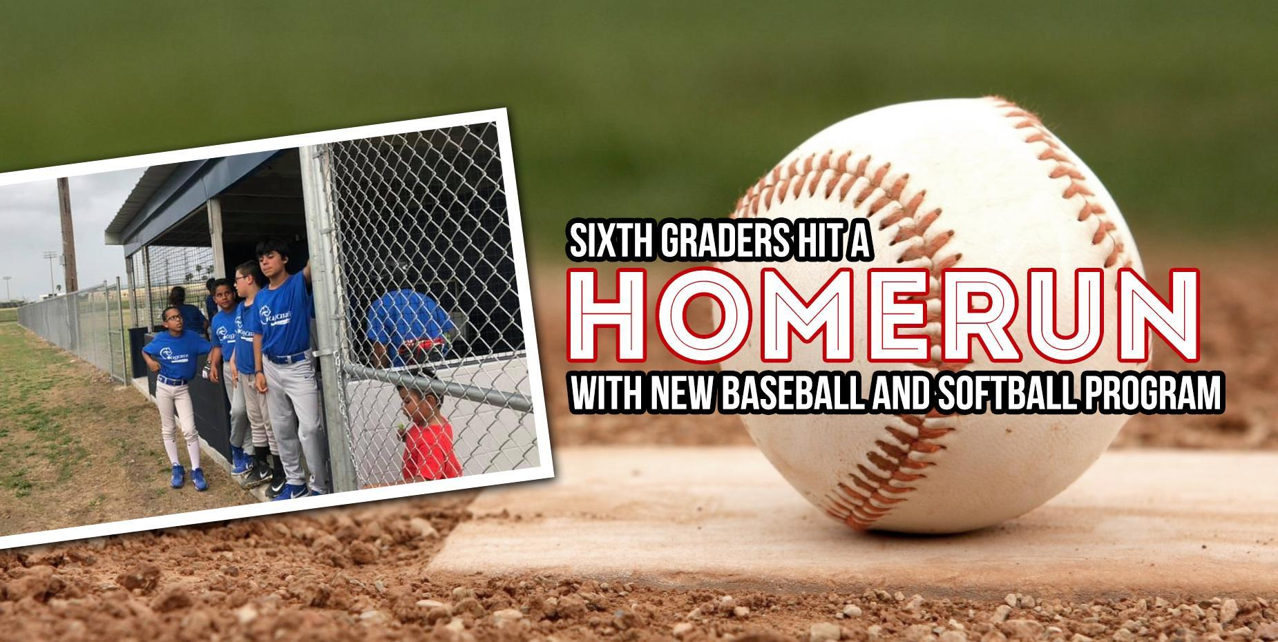 Sixth Graders Hit A Homerun with Baseball and Softball Program
