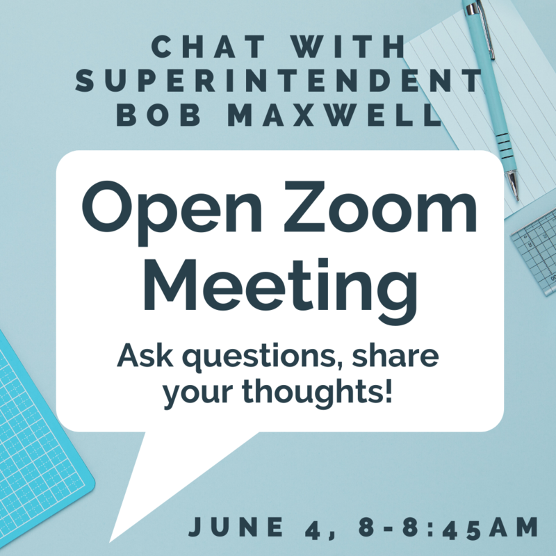 Zoom Meeting with Superintendent Maxwell - Open to All! Thumbnail Image