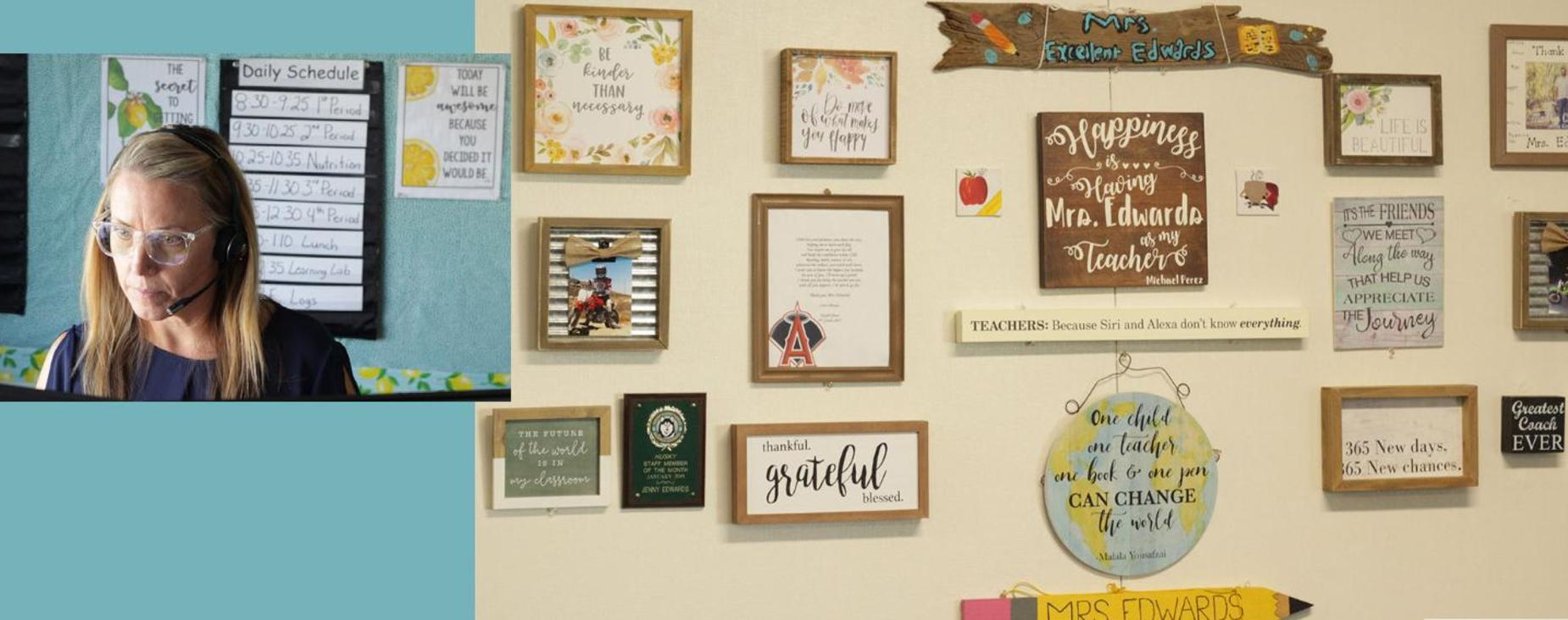 Mrs. Edwards at work, and her classroom wall