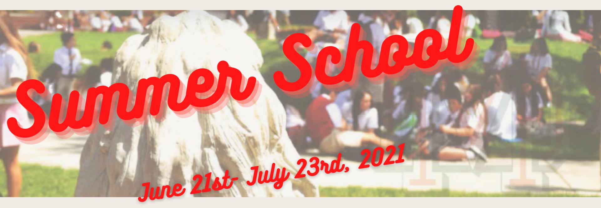 Summer School 2021, June 21st-July 23rd