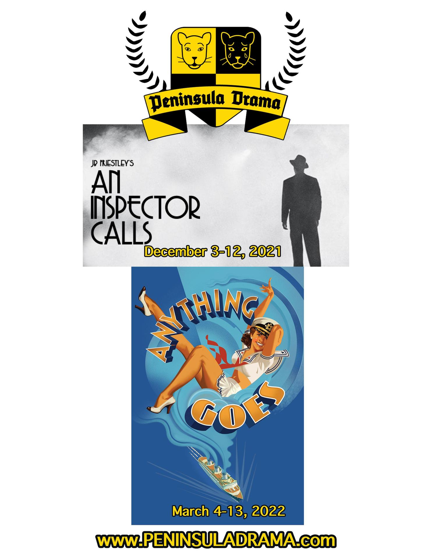 21-22 -- An Inspector Calls in December and Anything Goes in March
