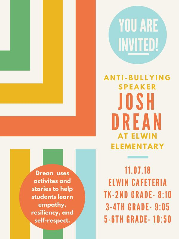 Flyer advertising Josh Drean's assembly coming up at Elwin for all grade levels.