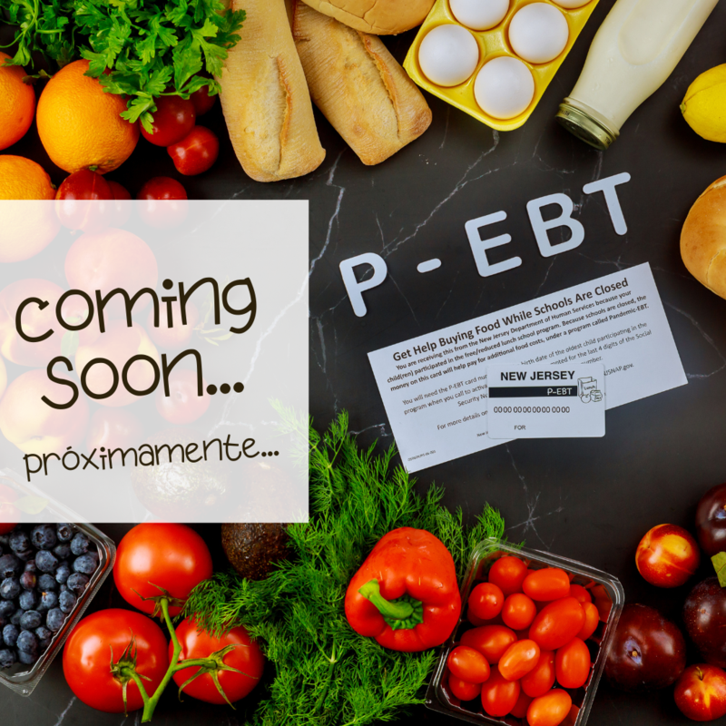 Coming Soon P-EBT with fruits and veggies in background.