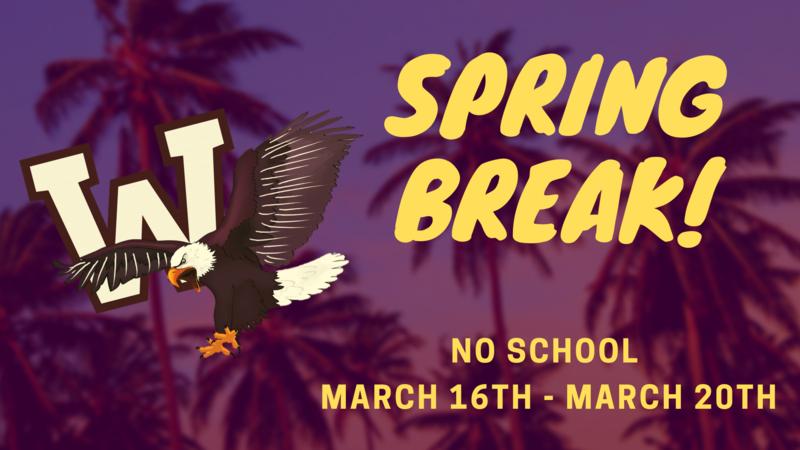 Spring Break 2020 - March 16-20