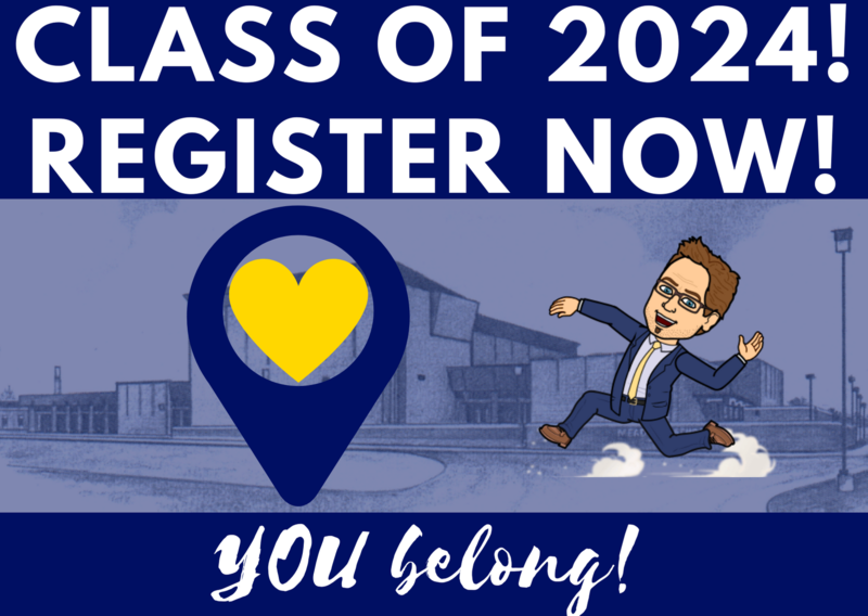 Class of 2024! Register NOW!