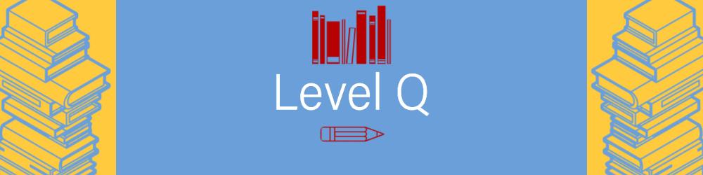 Level Q