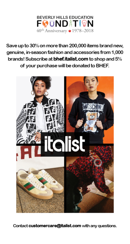 BHEF is proud to announce we are partnering with italist.com!  Save up to 30% on more than 200,000 items brand new, genuine, in-season fashion and accessories from 1,000 brands! Subscribe at bhef.italist.com to shop and 5% of your purchase will be donated to BHEF.