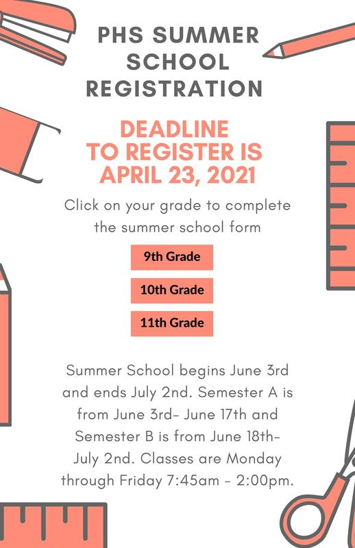 Students, you must complete the Google Registration Form by April 23rd!! See the flyer to access the summer school registration form.   Summer School begins June 3rd and ends July 2nd. Classes are Monday through Friday 7:45am - 2:00pm.   Semester A is from June 3rd - June 17th  Semester B is from June 18th - July 2nd.