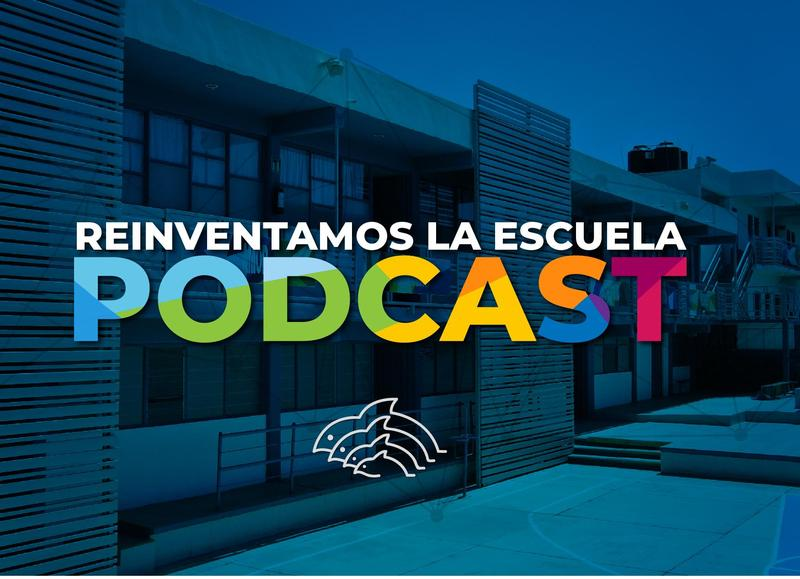 REINVENTAMOS LA ESCUELA PODCAST Featured Photo