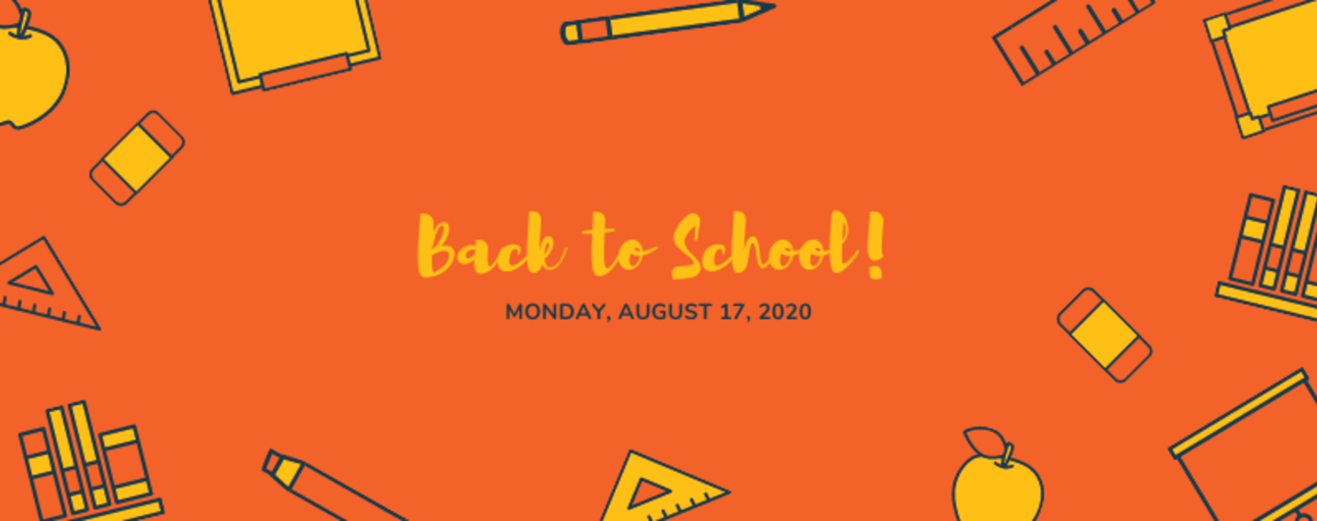 Back to School Monday, August 17, 2020