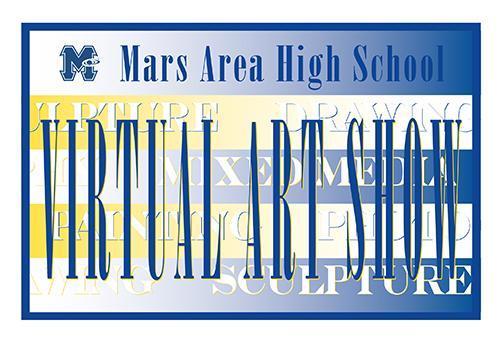 Mars Area High School Virtual Art Show