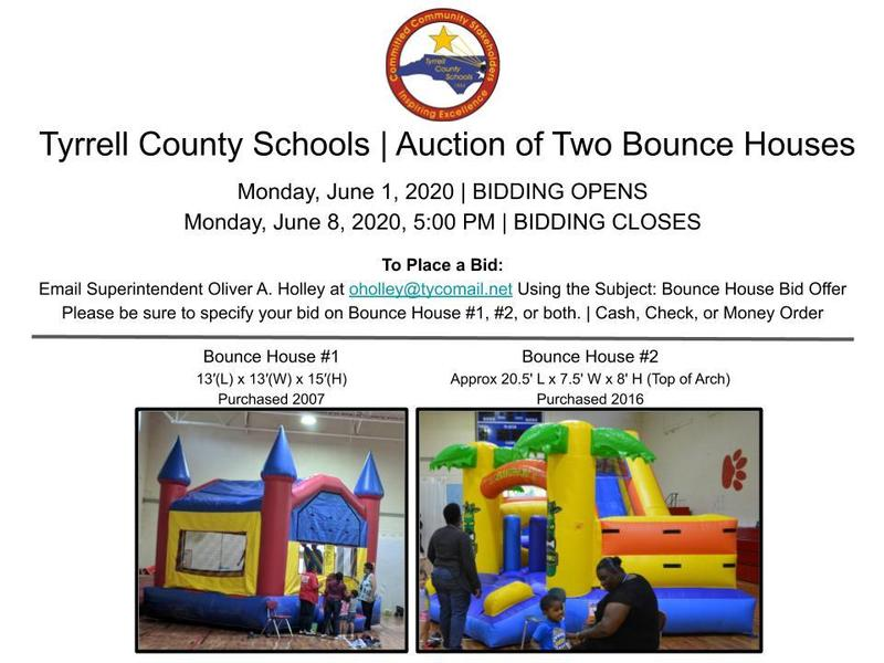 ANNOUNCEMENT: Tyrrell County Schools | Auction of Two Bounce Houses