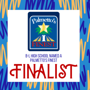 Batesburg-Leesville High School Named A Finalist For 2020 Palmetto's Finest Award