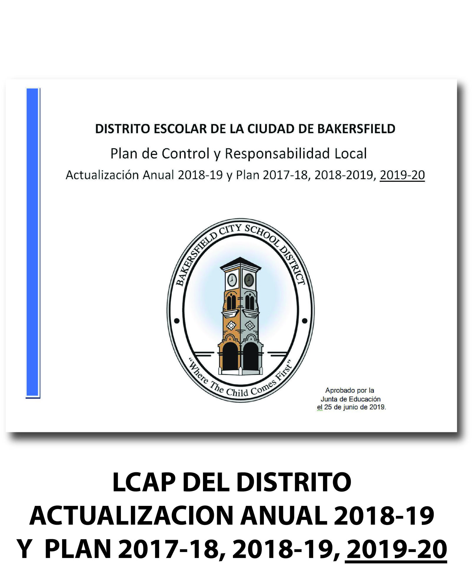 Spanish LCAP 2018-19 annual update and 2017-18, 2018-19, 2019-20 plan