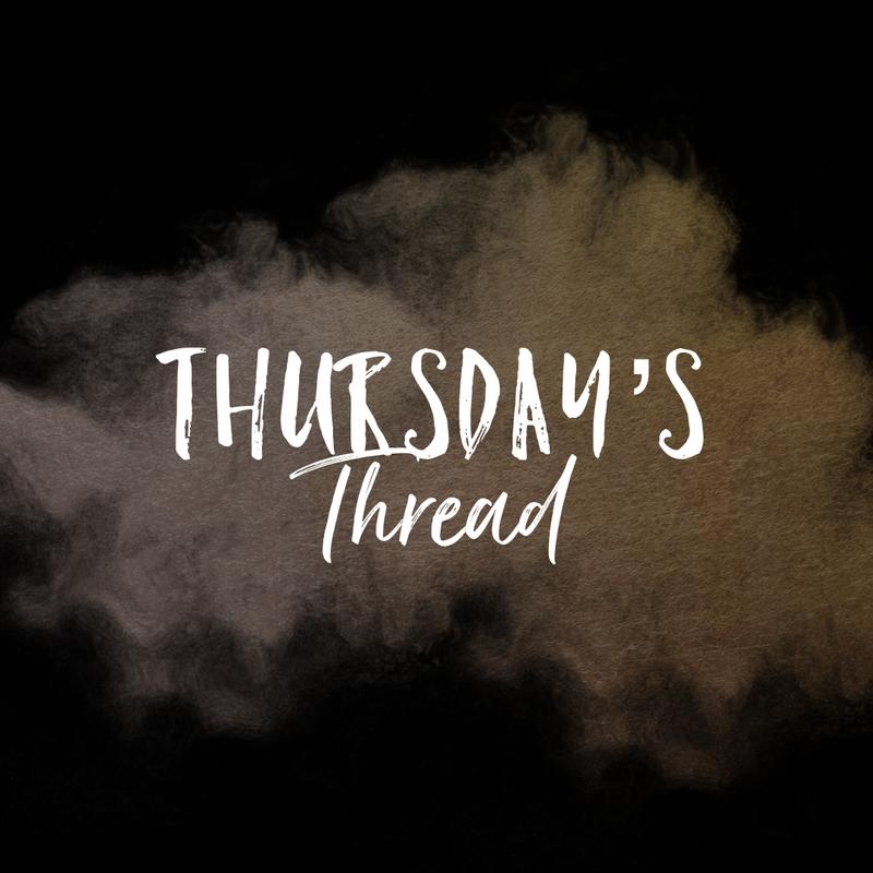 Thursday's Thread 3/26 Featured Photo