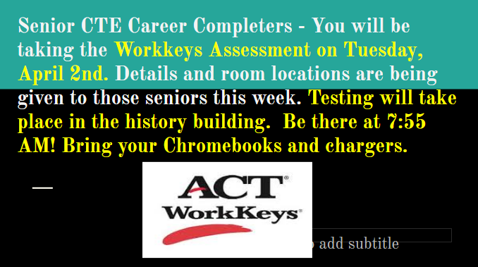 WorkKeys Assessment will be Tuesday, April 2nd!! Featured Photo