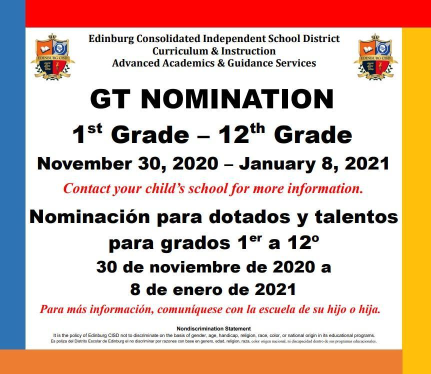 Gifted and Talented Nomination 1st through 12th grade begins.
