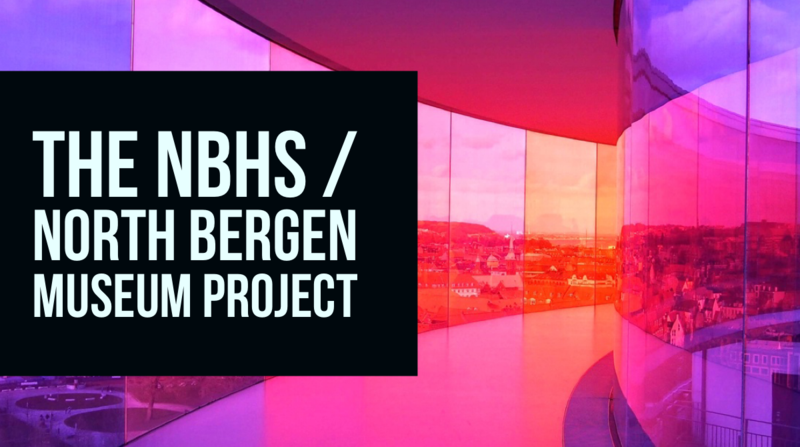NBHS / North Bergen Museum Project