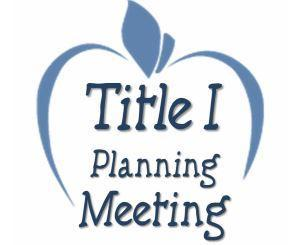 Title I Planning Meeting for the 2019-2020 School Year Featured Photo