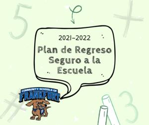 Safe Return to School Plan 2021-2022 (Spanish)