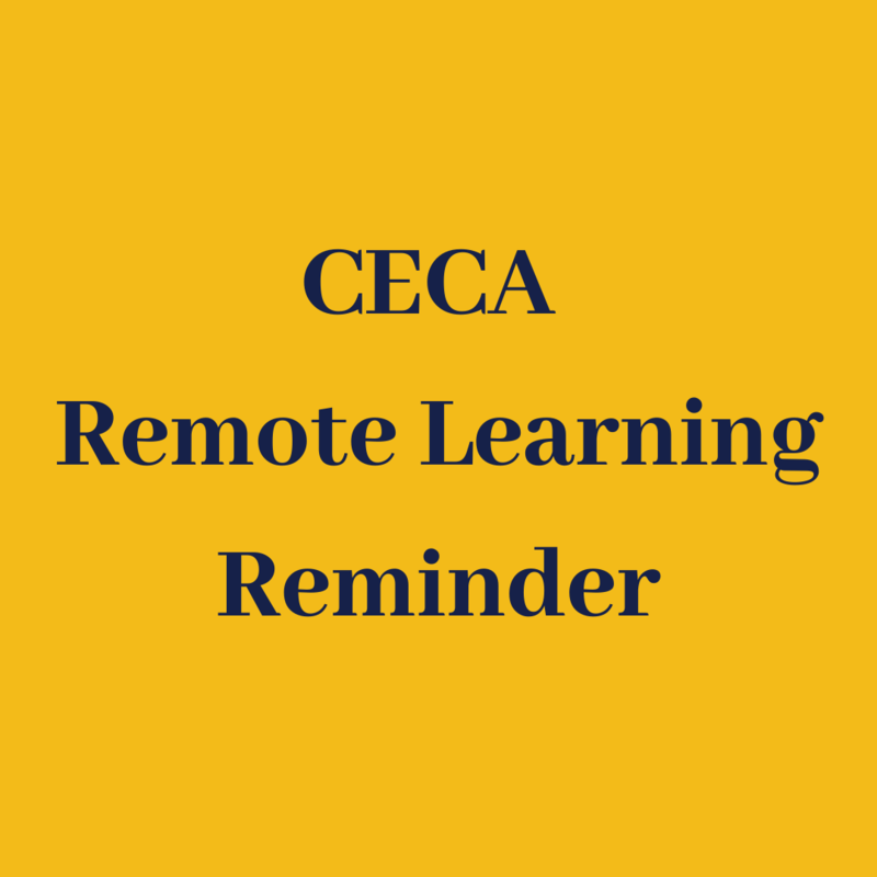CECA Remote Learning Reminder