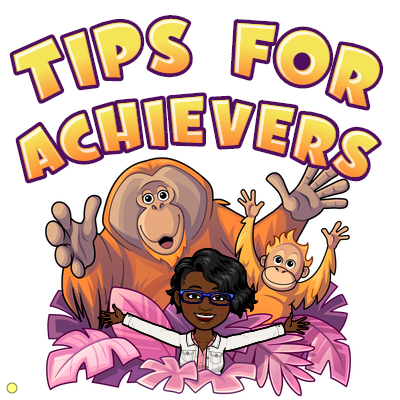 tips for achievers