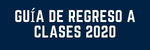Guía de regreso a clases 2020