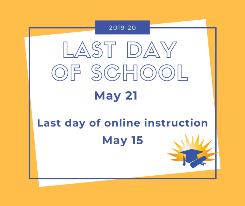 Last Day of School May 21