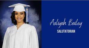Aaliyah Bailey, Salutatorian