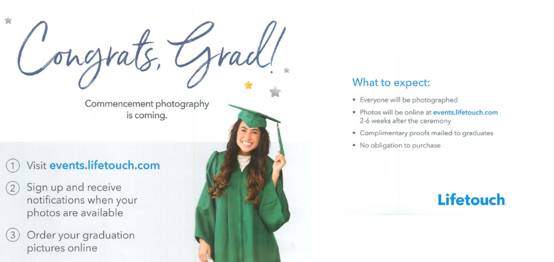 commencement photography is coming. visit events.lifetouch.com to sign up for notifications and order graduation pictures online