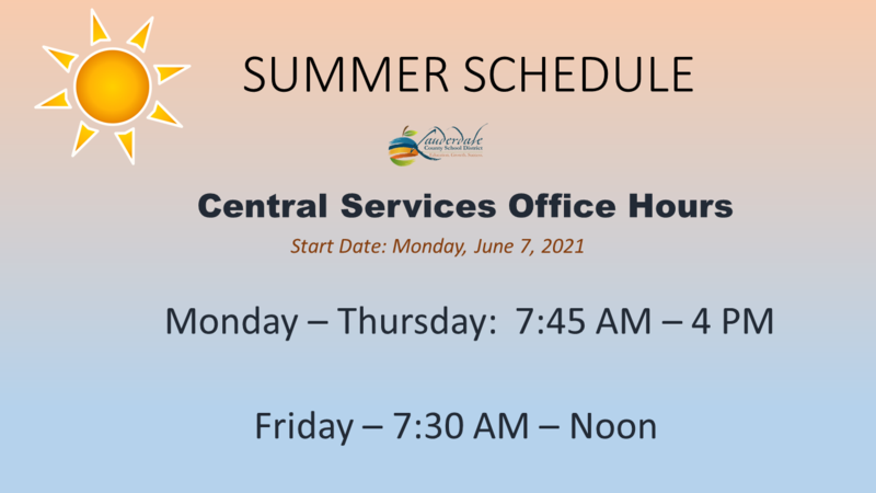 LCSD Central Services Office Summer Schedule
