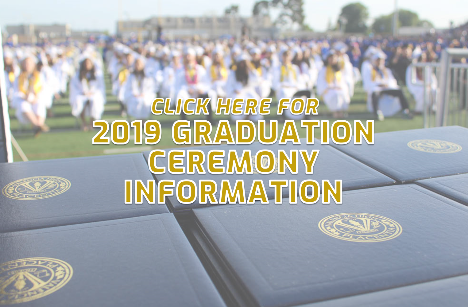 Click here for 2019 graduation ceremony information.