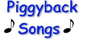 Piggy back songs