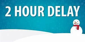2-hour delay for Monday, January 13, 2020.  School start time 10:20am. Thumbnail Image