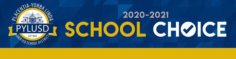 School Choice banner for PYLUSD 2020-2021.