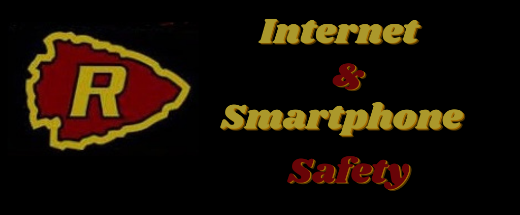 Internet and Smartphone Safety