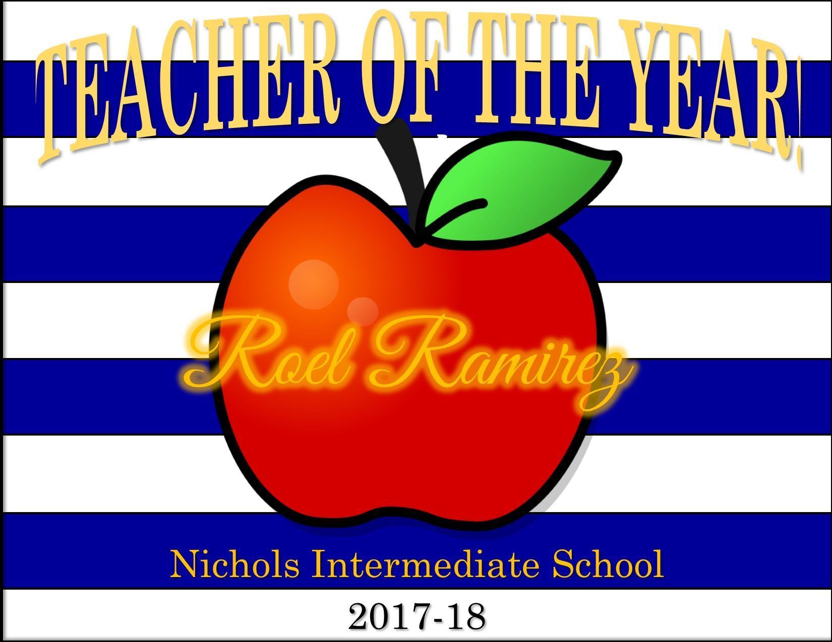 poster for Nichols teacher of the Year Roel Ramirez