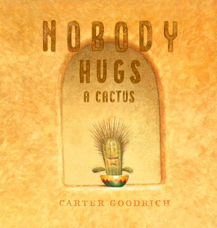 Cover for Nobody Hugs a Cactus