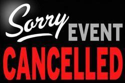 Sorry, Event Cancelled