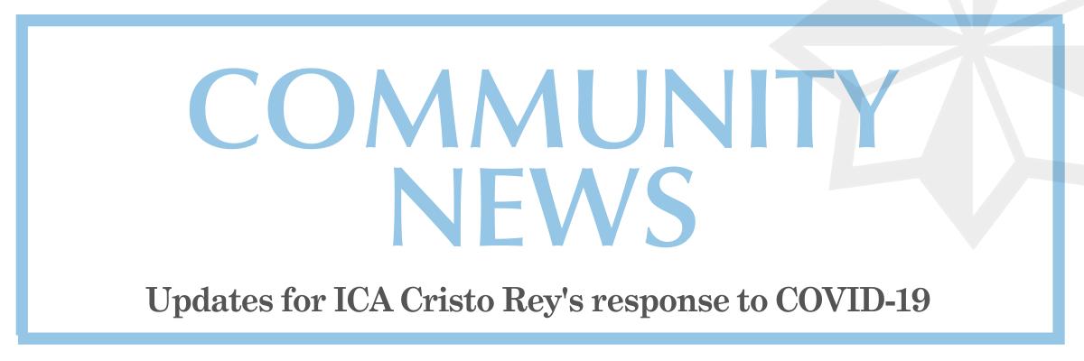 Community News: ICA Cristo Rey's response to COVID 19